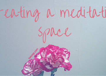 Creating a meditation space