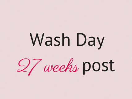 Copy of Wash Day16 weeks post