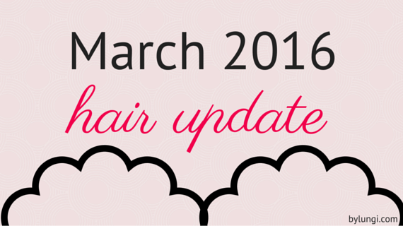 March 2016 hair update