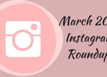 March 2016 Instagram Roundup