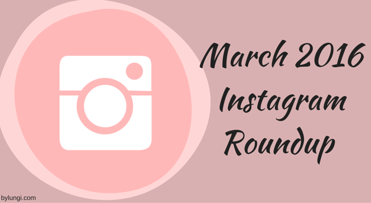 March 2016 Instagram Roundup