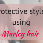 Quick protective styles for short natural hair using marley hair