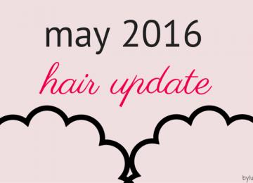 hair update may 2016