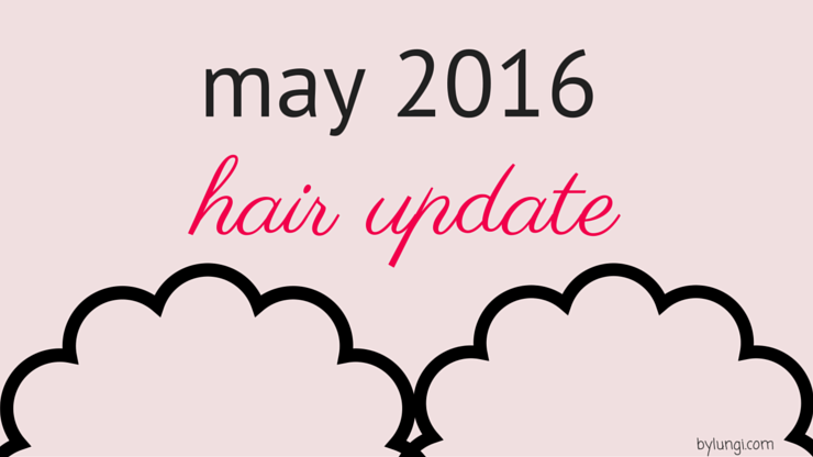 hair update may 2016