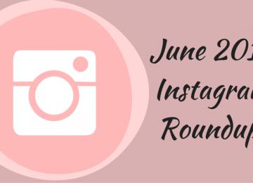 instagram roundup june 2016