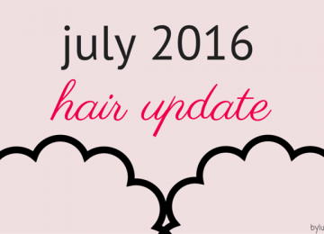 hair update july 2016