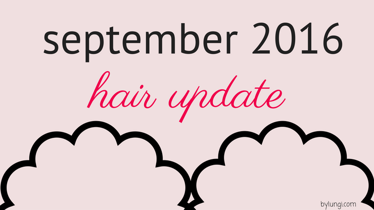 hair update September 2016
