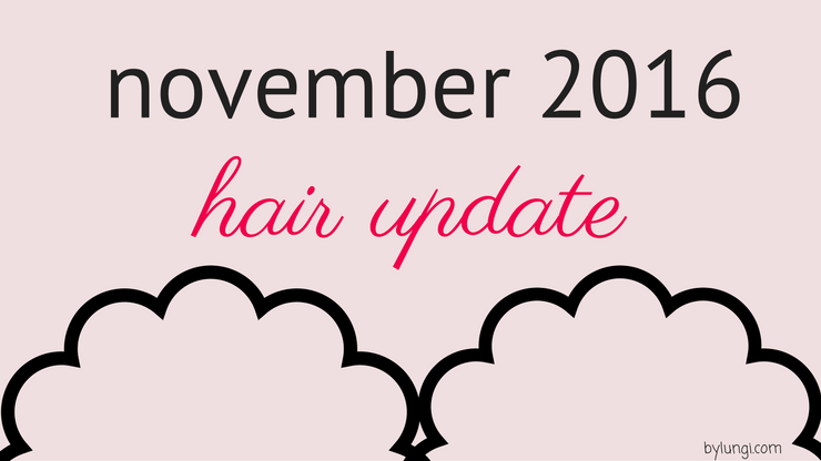 hair update november 2016
