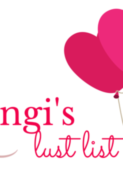 Lungi's Lust List