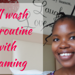 Video // Full wash day routine