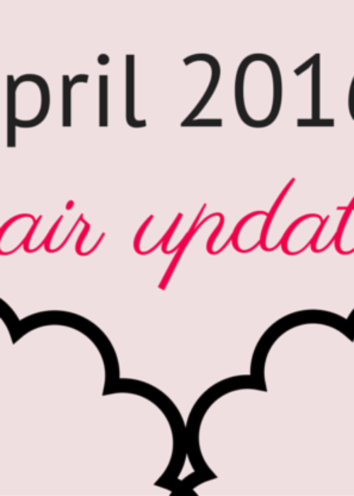 hair update // april 2016