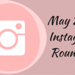 instagram roundup // may 2016