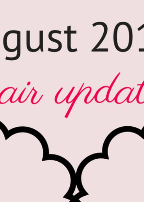 hair update // august 2016
