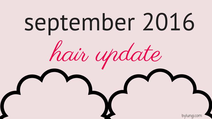 hair update September 2016