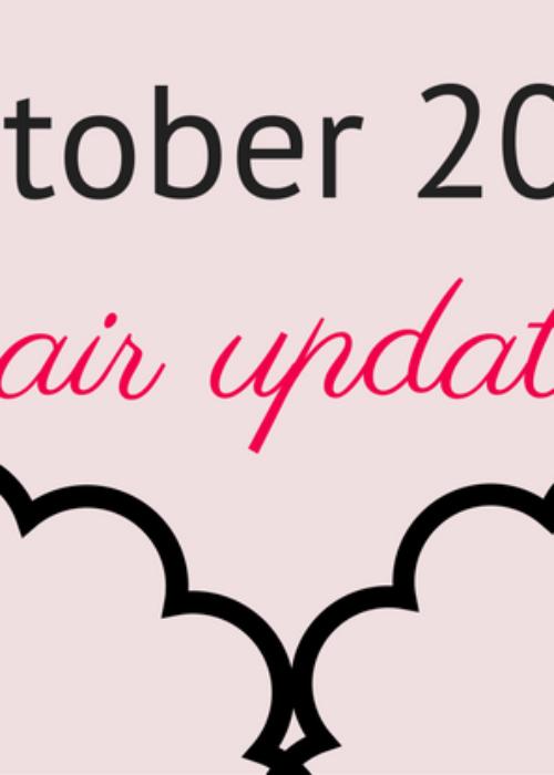 hair update // october 2016