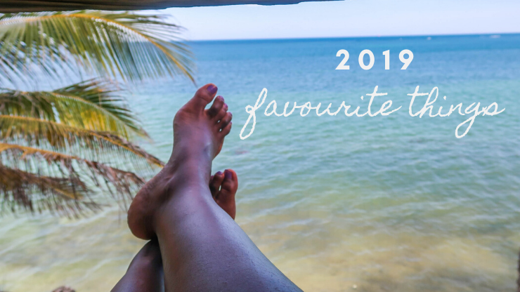 my favourite things // 2019 edition